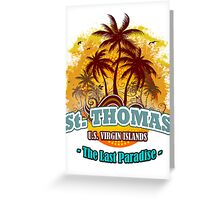 St. Thomas The Last Paradise Greeting Card