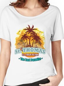 St. Thomas The Last Paradise Women's Relaxed Fit T-Shirt