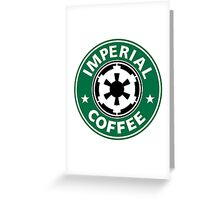 Imperial Coffee Greeting Card