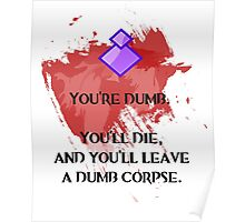 Dumb corpse Poster