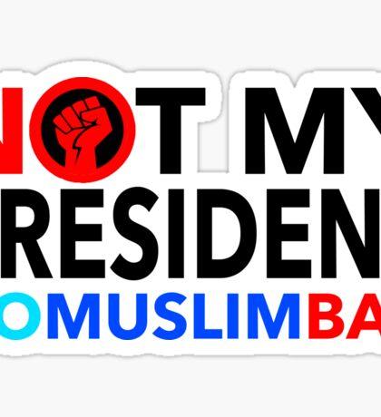NO Muslim BAN Sticker