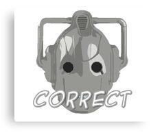 Doctor Who Cyberman Correct Canvas Print