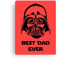 Best Dad Ever Canvas Print