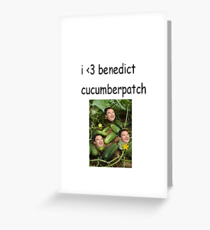 benedict cucumberpatch Greeting Card
