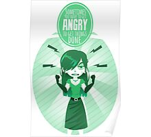 Get angry Poster