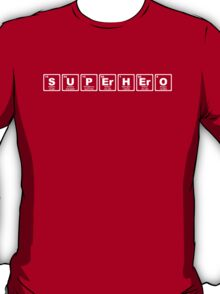 Superhero - Periodic Table T-Shirt
