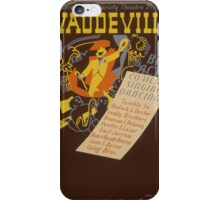 Vaudeville iPhone Case/Skin
