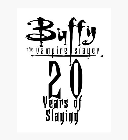 Buffy the Vampire Slayer - 20 Years Of Slaying Photographic Print