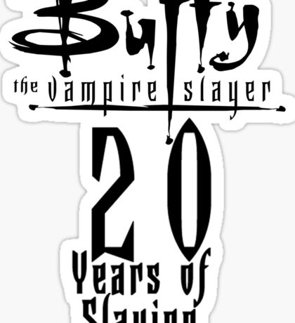 Buffy the Vampire Slayer - 20 Years Of Slaying Sticker
