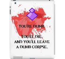 Dumb corpse iPad Case/Skin