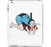 Why Was I Born A Train? iPad Case/Skin