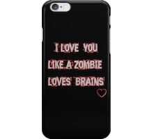 i love you like iPhone Case/Skin