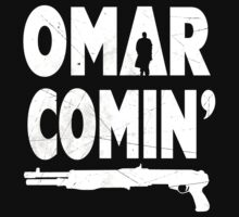Omar Comin' Yo! by Cattleprod