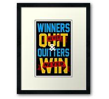 Winners Never Quit Framed Print