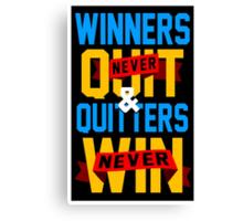 Winners Never Quit Canvas Print
