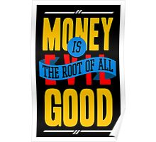Money Is Good Poster