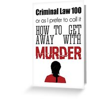Criminal Law 100 Greeting Card