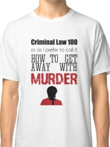 Criminal Law 100 Classic T-Shirt