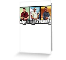 The 3 Musketeers Greeting Card