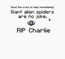 Giant alien spiders are no joke! T-Shirt