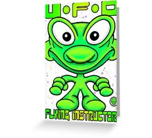 UFO Flying Instructor T Greeting Card