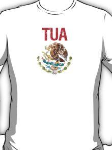 Tua Surname Mexican T-Shirt