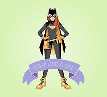 Fight Like a Girl: Batgirl by Dorothy Timmer
