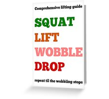 SQWAT LIFT wobble Drop Greeting Card