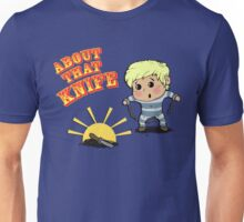 I'M ABOUT THAT KNIFE! Unisex T-Shirt