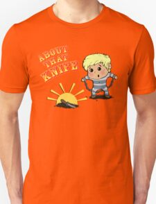 I'M ABOUT THAT KNIFE! T-Shirt