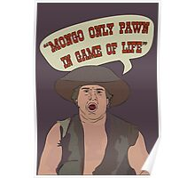 MONGO ONLY PAWN Poster