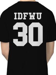 IDFWU Jersey Classic T-Shirt