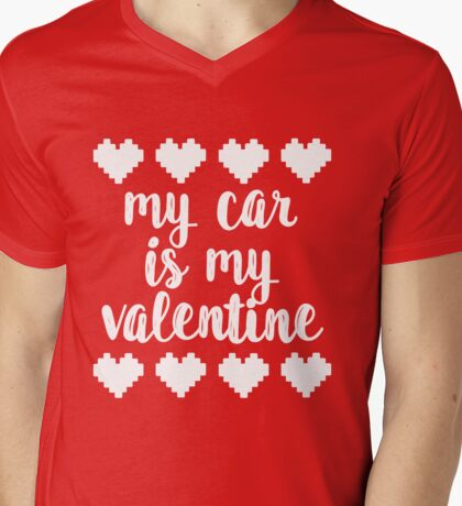 My car is my valentine 2 Mens V-Neck T-Shirt