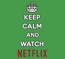 Keep Calm and Watch Netflix Kids Clothes