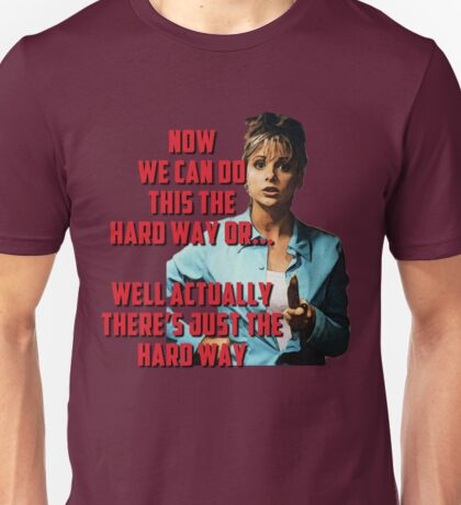 Buffy the Vampire Slayer - The Hard Way Unisex T-Shirt