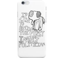 Insect Politician. (The Fly) iPhone Case/Skin
