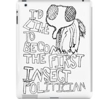 Insect Politician. (The Fly) iPad Case/Skin