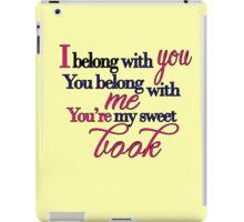 You're My Sweet Book iPad Case/Skin