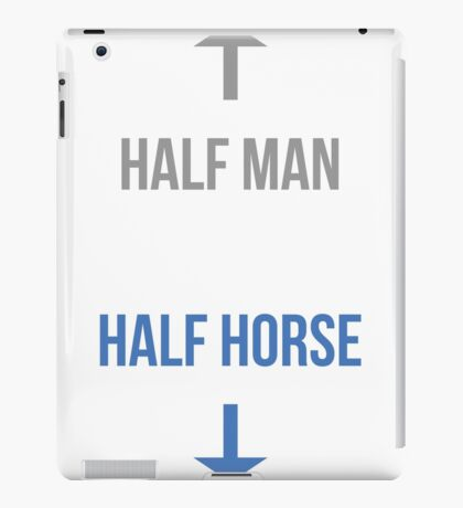 Half man, half horse iPad Case/Skin