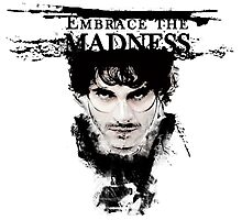 Embrace the madness Photographic Print