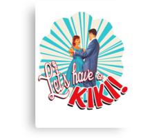 let's have a kiki shirt Canvas Print