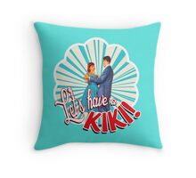 let's have a kiki shirt Throw Pillow