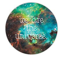 we are the Universe v2 Photographic Print