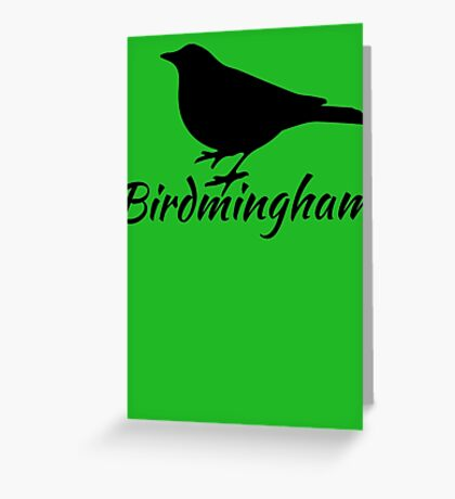 Birdmingham Greeting Card