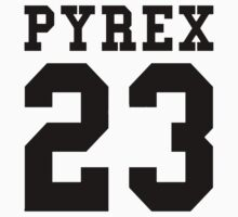 Pyrex Blk by Danny  R