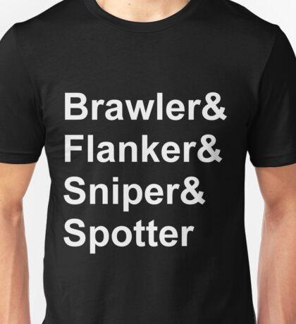 Brawler Flanker Sniper Spotter Unisex T-Shirt