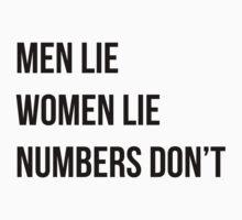 Men lie women lie numbersdon't by MegaLawlz