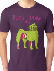 Pug's Not Dead - A Punk Zombie Parody Unisex T-Shirt