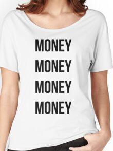 Money Money Money Money Women's Relaxed Fit T-Shirt