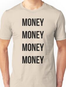 Money Money Money Money Unisex T-Shirt